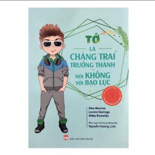 Tớ Là Chàng Trai Trưởng Thành Nói Không Với Bạo Lực ebook PDF EPUB AWZ3 PRC MOBI