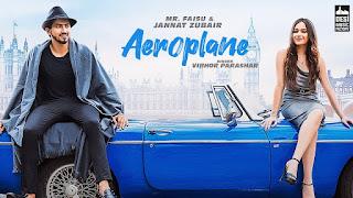 AEROPLANE Song Lyrics- Mr.faisu & Jannat Jubair Vibhore Parashar