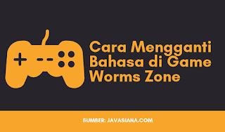 Cara Mengganti Bahasa di Game Worms Zone (Zona Cacing)