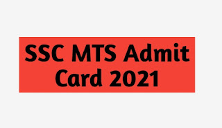 SSC MTS Admit Card 2021 in hindi