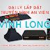 Lắp đặt truyền hình An Viên tại Vĩnh Long | AVG Vĩnh Long