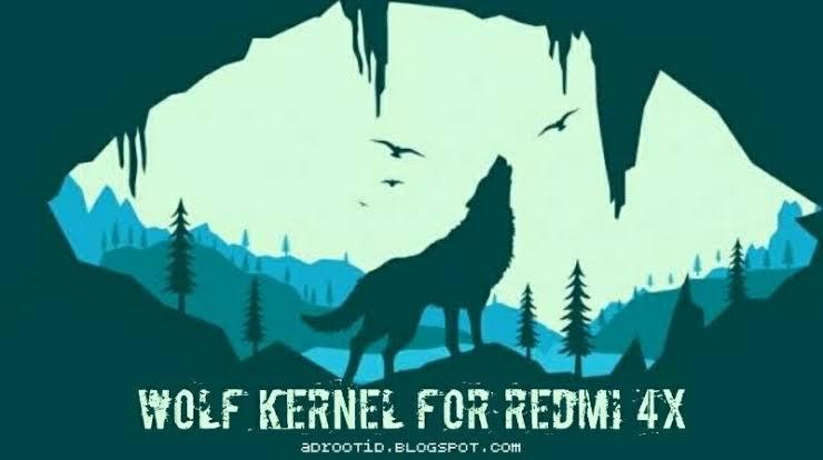 Kernel wolf redmi 4x
