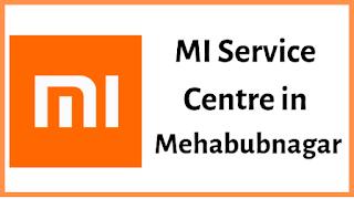 Xiaomi Mi Service Centres in Mehabubnagar