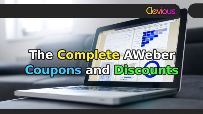 The Complete AWeber Coupons & Discounts - Clevious Coupons
