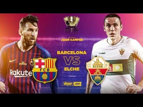 مشاهدة مباراة برشلونة وإلتشي بث مباشر اليوم 19-09-2020 كأس جوان جامبر