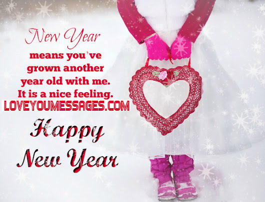 happy new year messages for love - romantic new year sms If you want ...