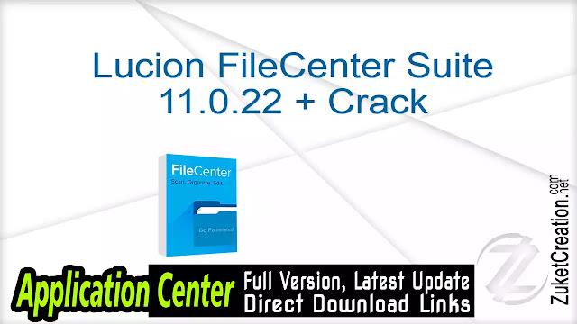 Lucion FileCenter Suite 11.0.22 + Crack