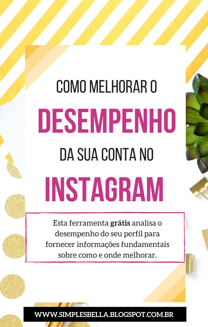 Como melhorar o desempenho da sua conta no Instagram