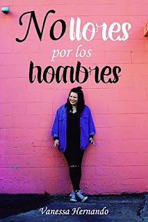 No Llores por los Hombres - Vanessa Hernando