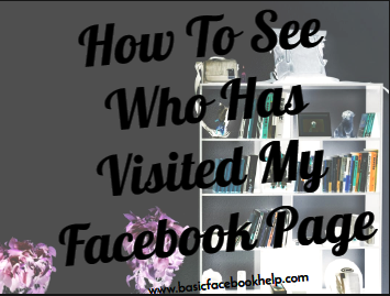 How To See Who Has Visited My Facebook Page