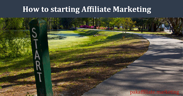 How to starting Affiliate Marketing