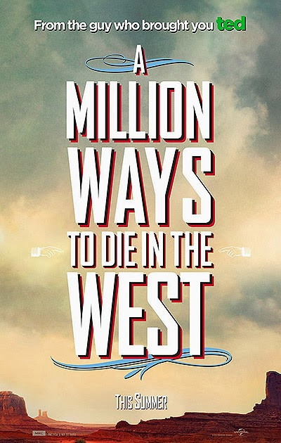 first posters for A Million Ways to Die in the West