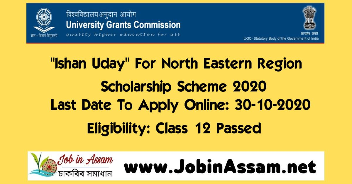 """Ishan Uday"" For North Eastern Region Scholarship Scheme 2020: Last Date To Apply Online: 30-10-2020"