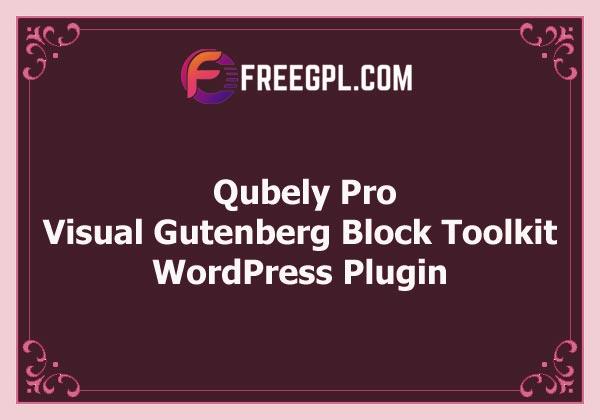 Qubely Pro - Visual Gutenberg Block Toolkit Free Download