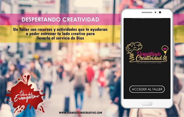 DESPERTANDO CREATIVIDAD