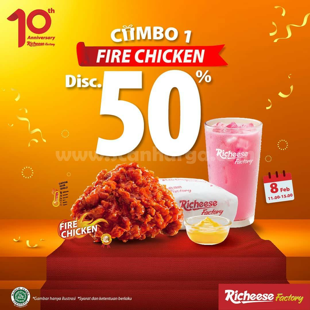 RICHEESE FACTORY Promo ANNIVERSARY! DISKON 50% untuk COMBO 1 FIRE CHICKEN