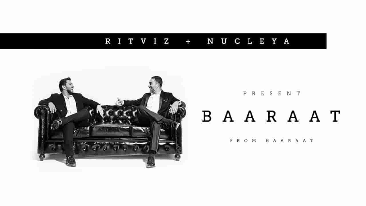 Baaraat lyrics Ritviz x Nucleya Baaraat Hindi Song
