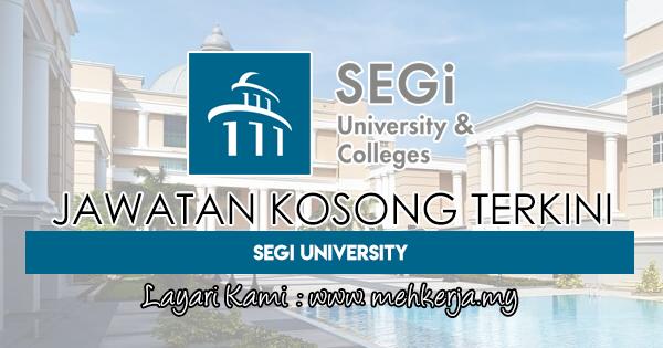 Jawatan Kosong Terkini 2018 di SEGi University