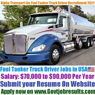 Alpha Transport Inc Fuel Tanker Truck Driver Recruitment 2021-22