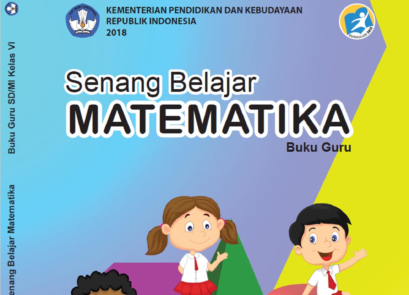 Buku Kurikulum 2013 Revisi Terbaru Mata Pelajaran Matematika SD Untuk Siswa dan Guru