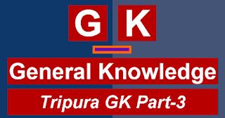 Tripura-Gk-Part-3