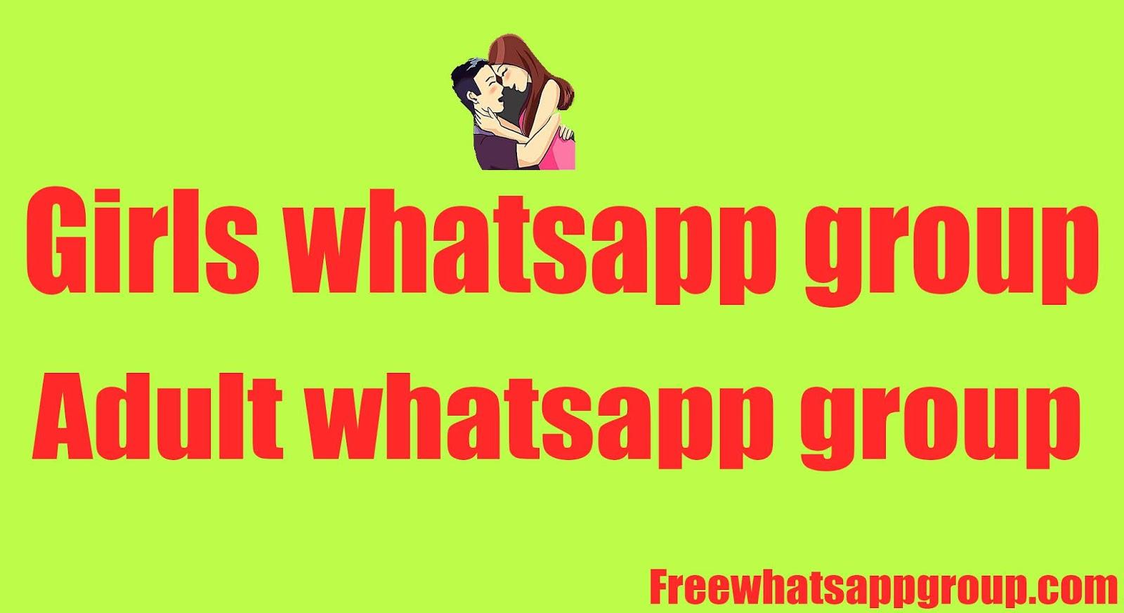 girls whatsapp group, adult whatsapp group, porn whatsapp group, sex whatsapp group,