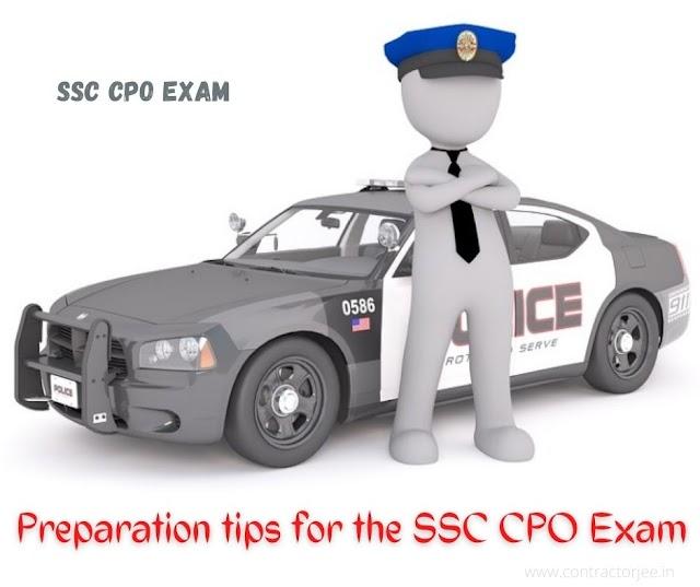 How to Prepare for the SSC CPO Exam | SSC CPO परीक्षा की तैयारी के लिये टिप्स
