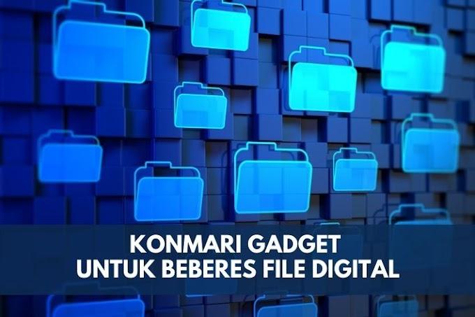 KonMari Gadget untuk Beberes File Digital