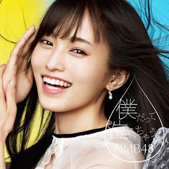 [Lirik+Terjemahan] NMB48 - Boku datte Nai chau yo (Bahkan Aku Juga Menangis)
