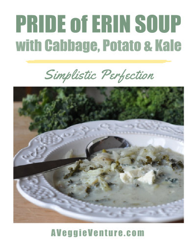 Pride of Erin Soup ♥ A Veggie Venture, a simple cabbage, potato and kale soup, perfect for St. Patrick's Day.