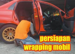 persiapan wrapping mobil