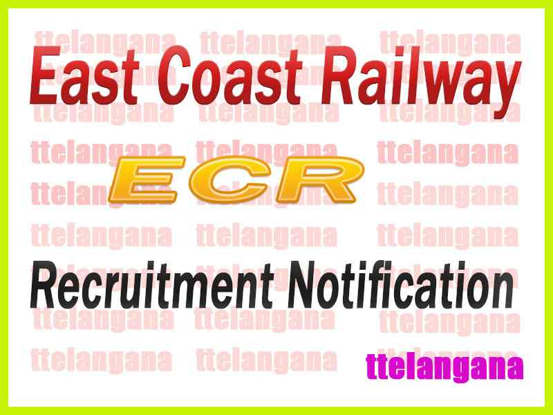 East Coast Railway ECR  Recruitment Notification