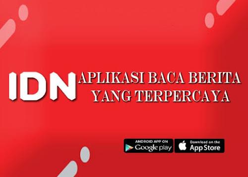 IDN App Aplikasi Baca Berita