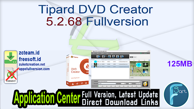 Tipard DVD Creator 5.2.68 Fullversion
