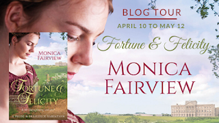 Blog Tour - Fortune and Felicity by Monica Fairview