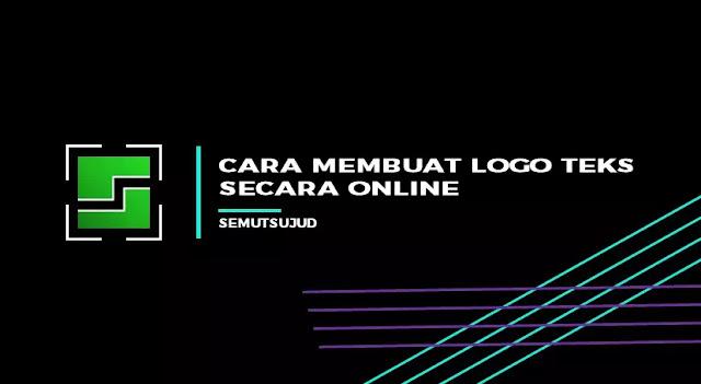 Cara Membuat Logo Teks Secara Online