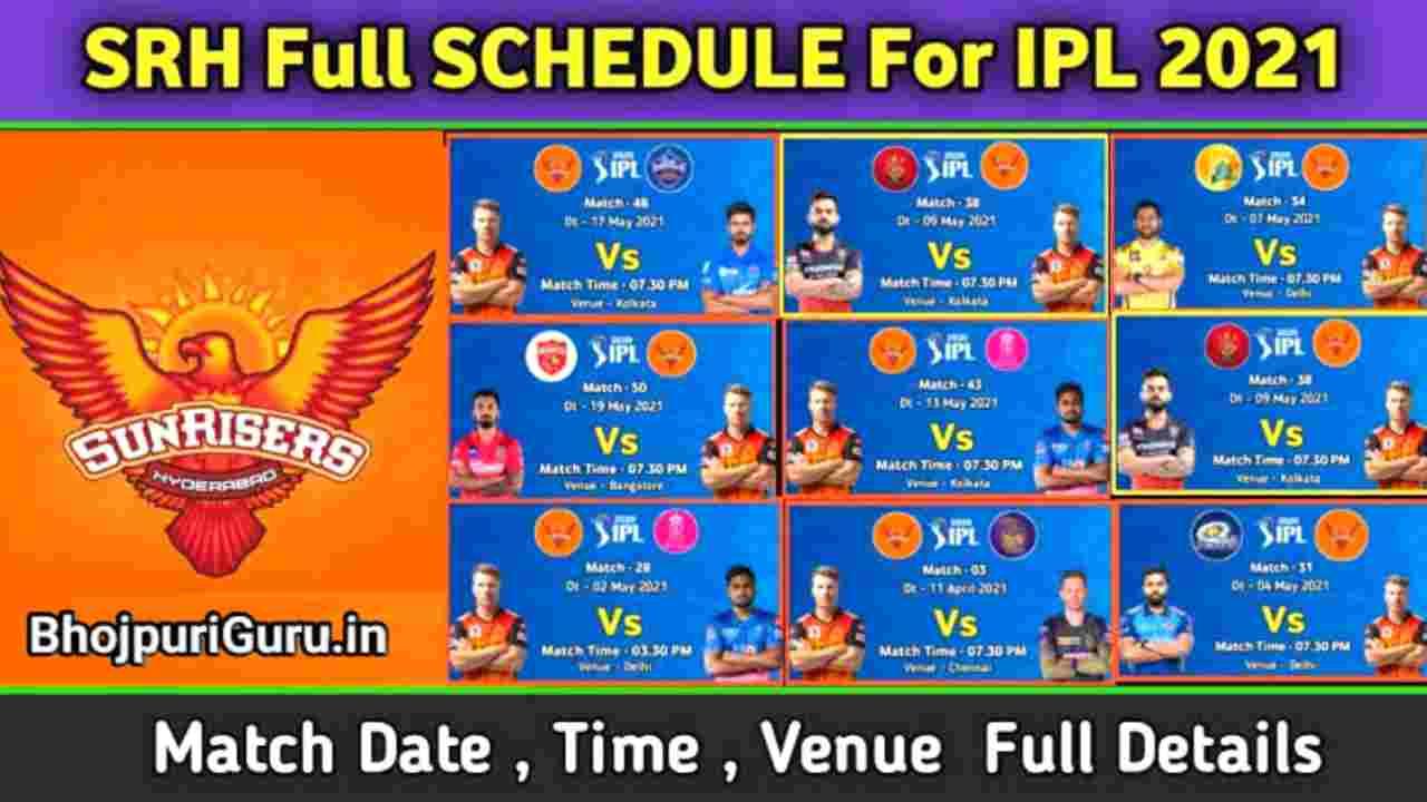 IPL 2021: Sunrisers Hydrabad (SRH) Squad, Schedule, Updated Full Time And Venue - Bhojpuri Guru