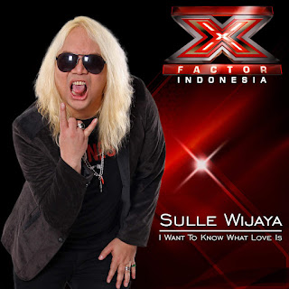 Sulle Wijaya - I Want To Know What Love Is  (X-Factor Indonesia) on iTunes