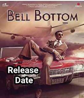 Bell Bottom Full HD Movie Release Date | Download link Leaked by Filmyzilla, Filmywap