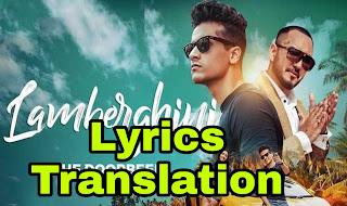 Lamberghini Lyrics | Translation | in English/Hindi - Ragini | The Doorbeen