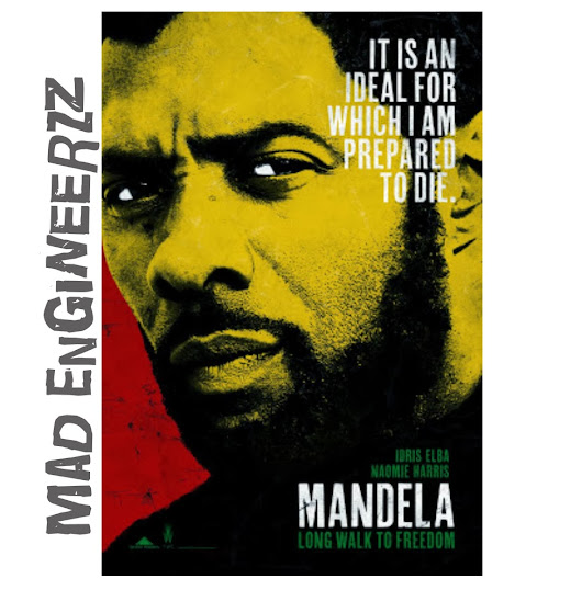 MaD EnGiNeeRzZ: Mandela: Long Walk to Freedom