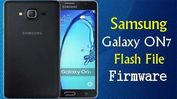 Samsung Galaxy On7 G600FY Flash File Firmware