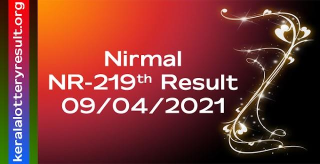 Nirmal NR 219 Lottery Result 9-4-2021