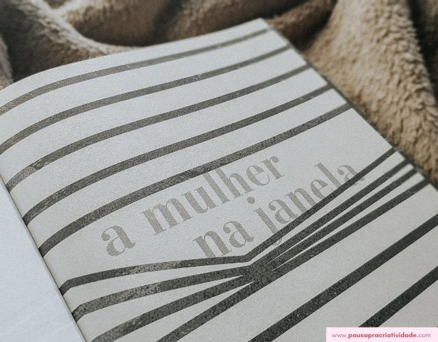 Resenha do Livro: A mulher na Janela de A. J. Finn