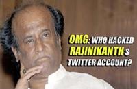 OMG: Who hacked Rajinikanth's Twitter account?