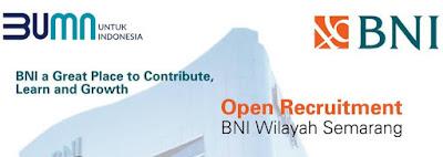 Informasi lowongan kerja Bank BNI Wilayah Semarang untuk posisi Asisten Kredit Standar  Loker Bank BNI Wilayah Semarang untuk posisi Asisten Kredit Standar