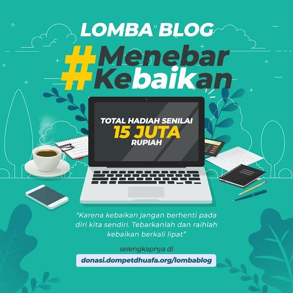 Lomba blog dompetduafa.org dengan tema menebar kebaikan