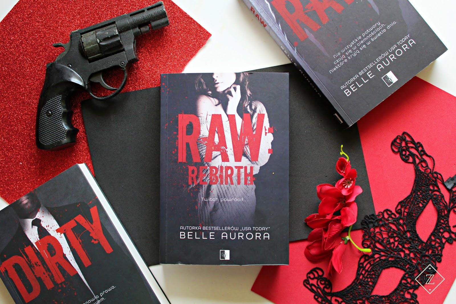 """Belle Aurora """"RAW: REBIRTH"""" - recenzja"""