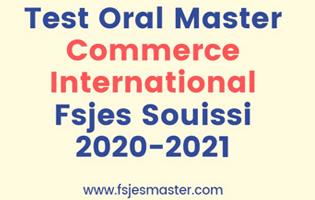 Test Oral Master Commerce International Promotion 2020-2021 - Fsjes Souissi