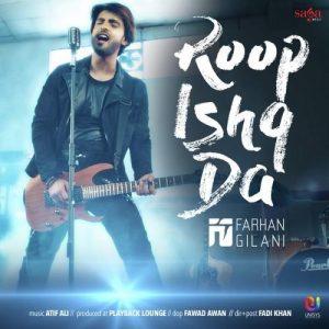 Roop Ishq Da – Farhan Gilani (2016)